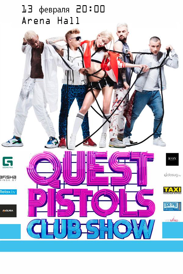 Quest Pistols Club Show
