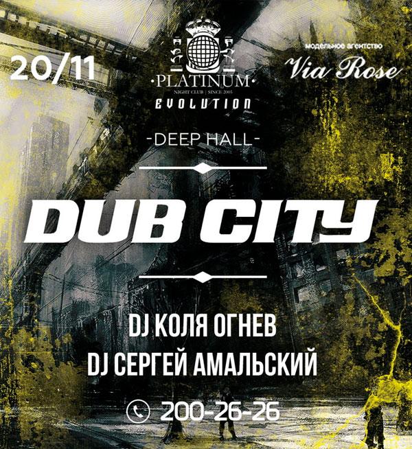 Dub City в клубе Platinum